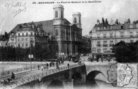 Мост Баттан и церковь Мадлен, открытка Баттант (Безансон), 1906